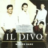 Wicked Game Lyrics Il Divo