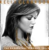 Smoakstack Sessions Vol. 2 Lyrics Kelly Clarkson