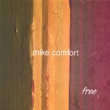 Free Lyrics Mike Comfort