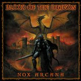 Blood of the Dragon Lyrics Nox Arcana