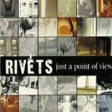 Just A Point Of View Lyrics Rivets