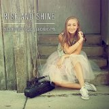 Rise And Shine (Single) Lyrics Summerlyn Powers