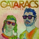Undercover (Single) Lyrics The Cataracs