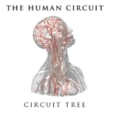 Circuit Tree Lyrics The Human Circuit
