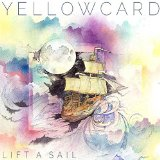 Lift A Sail Lyrics Yellowcard