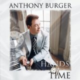 Hands Of Time Lyrics Anthony Burger