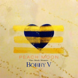 Peach Moon (EP) Lyrics Bobby V