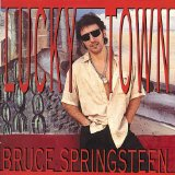 Lucky Town Lyrics Bruce Springsteen