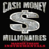 Miscellaneous Lyrics Cash Money Millionaires