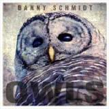Owls Lyrics Danny Schmidt