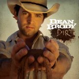 Dirt Lyrics Dean Brody