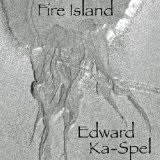 Fire Island Lyrics Edward Ka-Spel