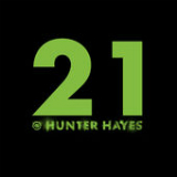21 (Single) Lyrics Hunter Hayes