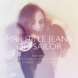Oh Sailor (Single) Lyrics Mr. Little Jeans