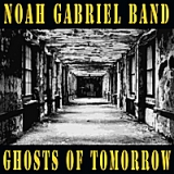 Ghosts of Tomorrow Lyrics Noah Gabriel