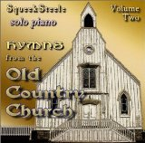 Hymns from the Old Country Church Vol. 2 Lyrics Squeek Steele