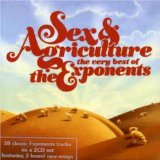 Sex & Agriculture Lyrics The Exponents