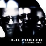 Nurse Me Lyrics 3-11 Porter