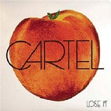 Lose It Lyrics Cartel