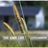 The Good Life Lyrics Corey Smith