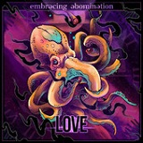 Love (II) (EP) Lyrics Embracing Abomination