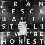 If We're Honest Lyrics Francesca Battistelli