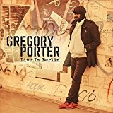 Live in Berlin Lyrics Gregory Porter