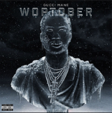 Woptober Lyrics Gucci Mane