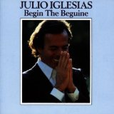 Begin The Beguine Lyrics Julio Iglesias