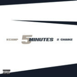 5 Minutes (Single) Lyrics K CAMP