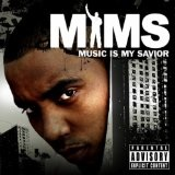 Music Is My Savior Lyrics Mims