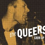 Grow Up Lyrics Queers