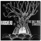 The Daily Mail / Staircase (Single) Lyrics Radiohead