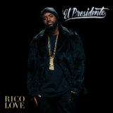 El Presidente (Mixtape) Lyrics Rico Love