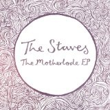 The Motherlode EP Lyrics The Staves