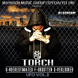 U.F.O Vol. 2 (Mixtape) Lyrics Torch