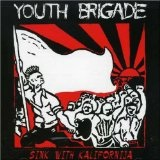 Sink With Kalifornija Lyrics Youth Brigade