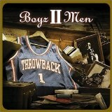 Throwback Vol. 1 Lyrics Boyz II Men