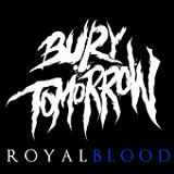 Royal Blood (Single) Lyrics Bury Tomorrow