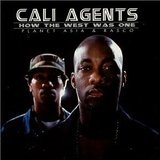 How the West Was One Lyrics Cali Agents