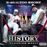 History: Function Music Lyrics E-40 and Too Short