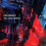 The Long Winter Lyrics Erik Brandt