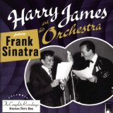 Miscellaneous Lyrics Frank Sinatra (With Harry James & His Orchestra)
