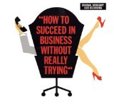 Miscellaneous Lyrics How To Succeed In Business Without Really Trying