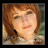 Who You Are Lyrics Jennifer Harris