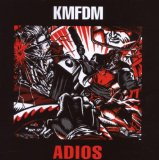 Adios Lyrics KMFDM