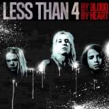 By Blood By Heart Lyrics Less Than 4