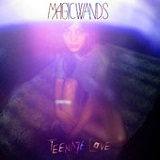Teenage Love (Single) Lyrics Magic Wands