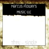 They (Single) Lyrics Marcus Flowers Music LLC
