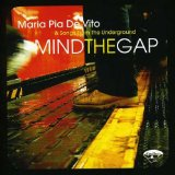 Mind The Gap Lyrics Maria Pia De Vito